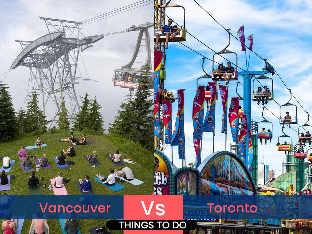 3. Things to do in Vancouver and Toronto