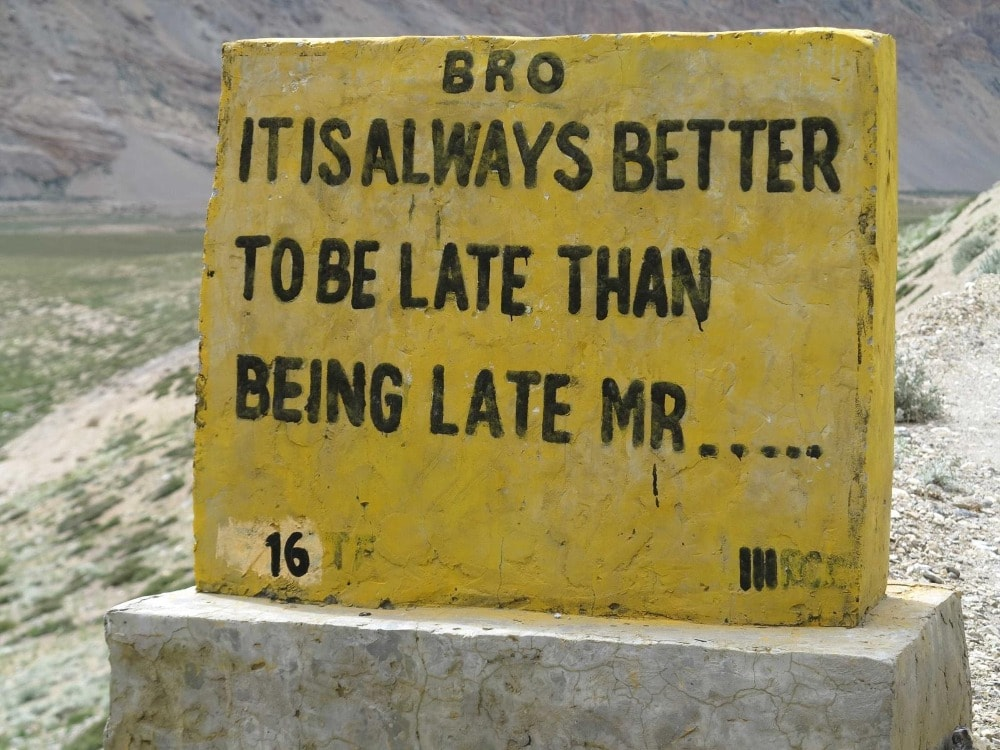 It is always better to be late than late Mr-min